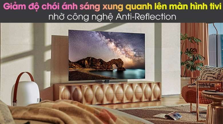 Anti-Reflection - Smart Tivi Neo QLED 4K 75 inch Samsung QA75QN85A